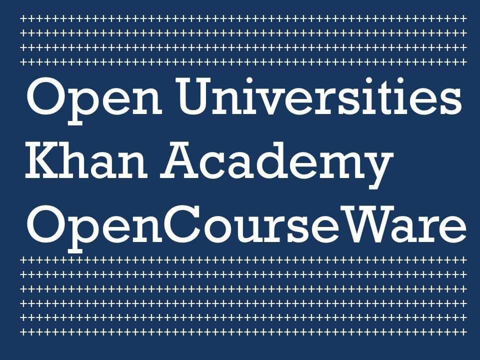 Open Universities Khan Academy OpenCourseWare ++++++++++++++++++++++++++++++++++++++++++++++++++++++++ ++++++++++++++++++++++++++++++++++++++++++++++++++++++++ ++++++++++++++++++++++++++++++++++++++++++++++++++++++++ ++++++++++++++++++++++++++++++++++++++++++++++++++++++++ ++++++++++++++++++++++++++++++++++++++++++++++++++++++++