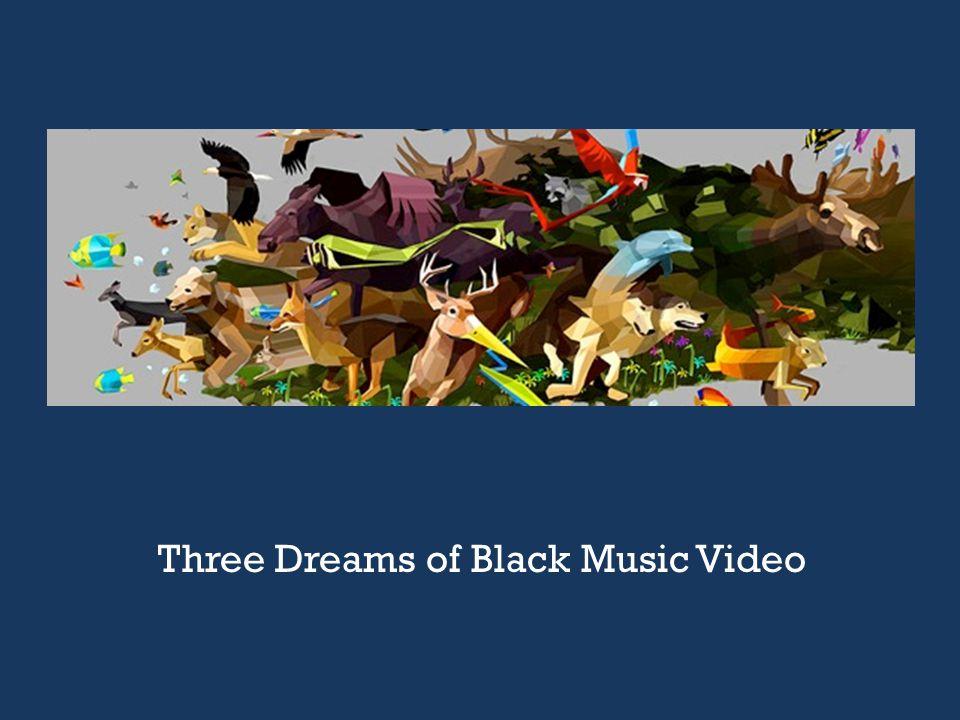 Three Dreams of Black Music Video