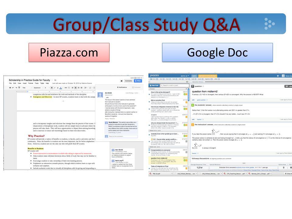 Group/Class Study Q&A Google Doc Piazza.com