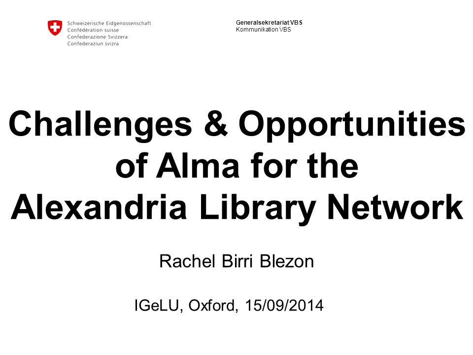 2 Generalsekretariat VBS Kommunikation VBS Overview 1.Library Am Guisanplatz (BiG) and Alexandria Library Network 2.Project «BiG Portal» 3.10 months after Go Live…Challenges & Opportunities 4.Questions