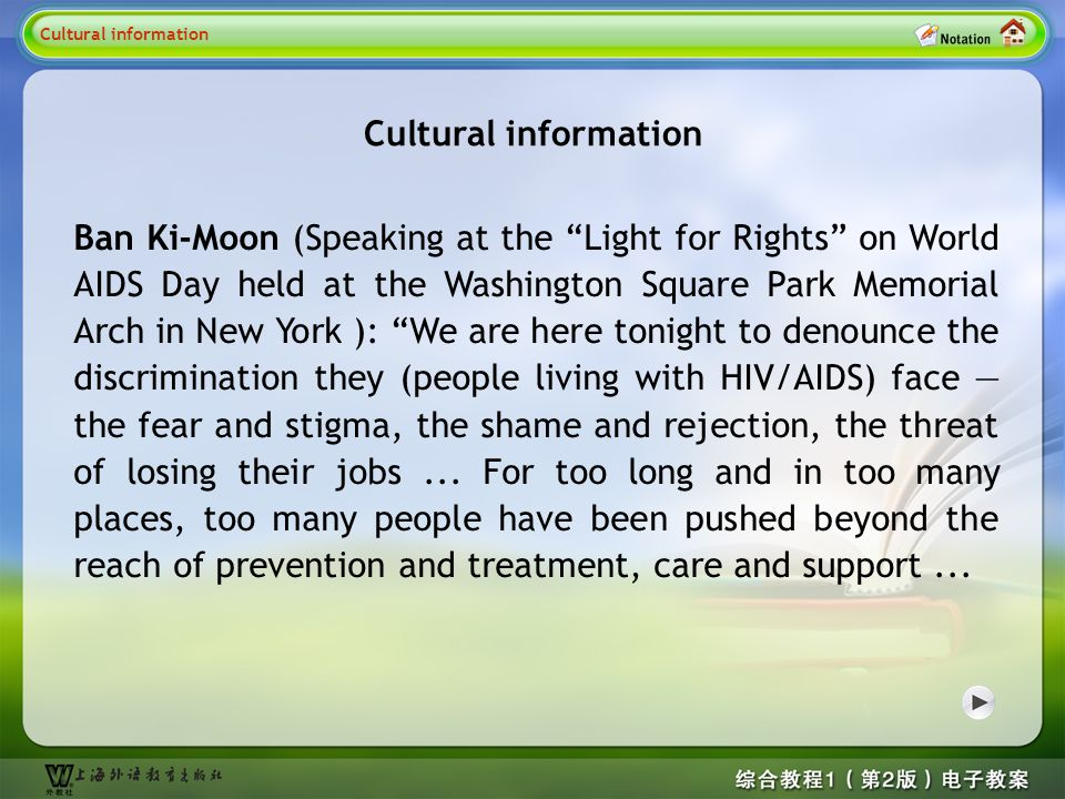 Ban Ki-Moon (Speaking at the Light for Rights on World AIDS Day held at the Washington Square Park Memorial Arch in New York ): We are here tonight to denounce the discrimination they (people living with HIV/AIDS) face — the fear and stigma, the shame and rejection, the threat of losing their jobs...