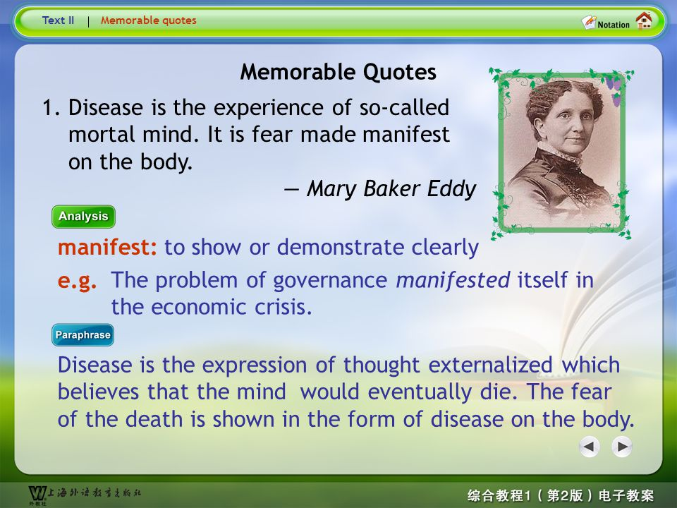 Memorable Quotes1 Text IIMemorable quotes Guidance: Mary Baker Eddy (1821–1910) founded the Christian Science movement. She advocated Christian Scienc