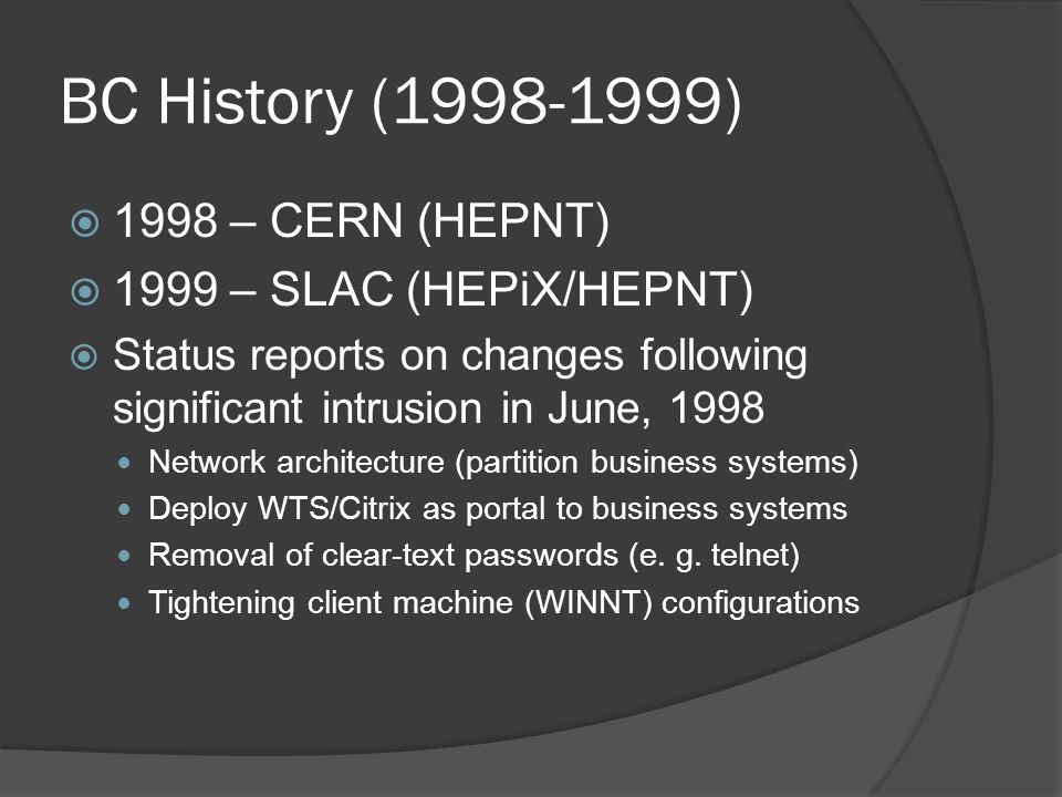 5 – Id Management  Accept a variety of authentication methods https://cdsweb.cern.ch/record/1442597 https://cdsweb.cern.ch/record/1442597  Assign Level of Assurance to different methods of authentication, e.