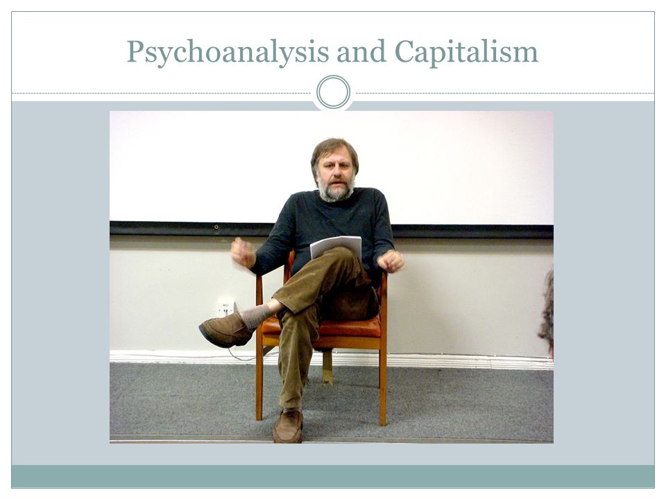 Psychoanalysis and Capitalism