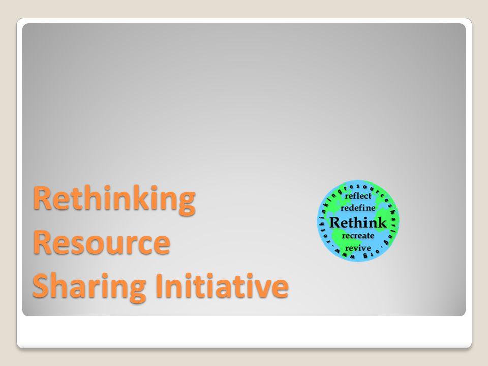 Rethinking Resource Sharing Initiative