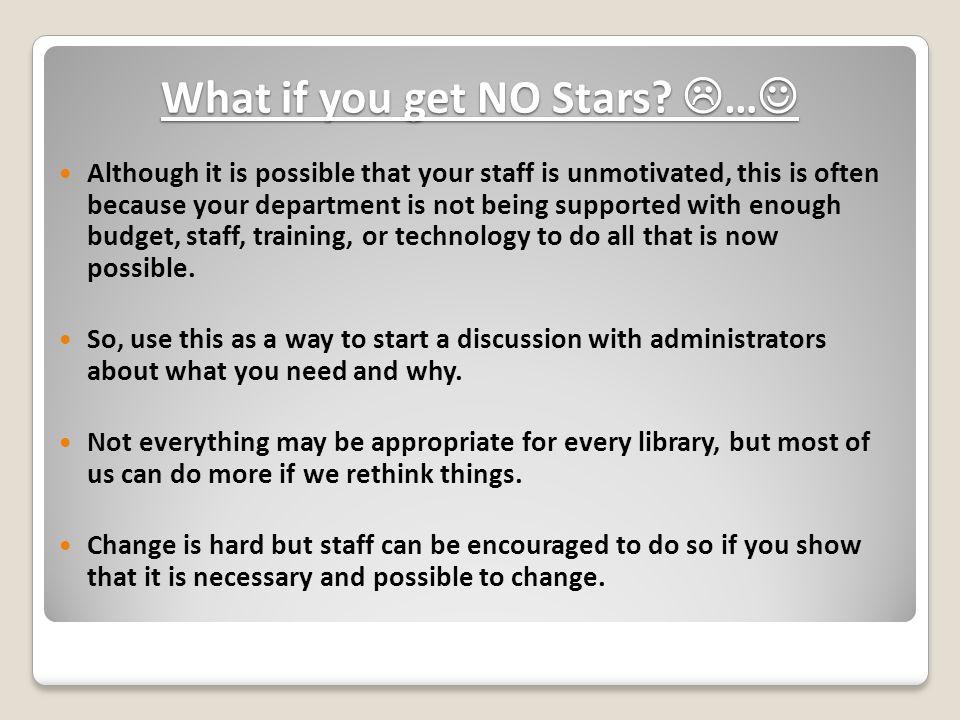 What if you get NO Stars.  … What if you get NO Stars.