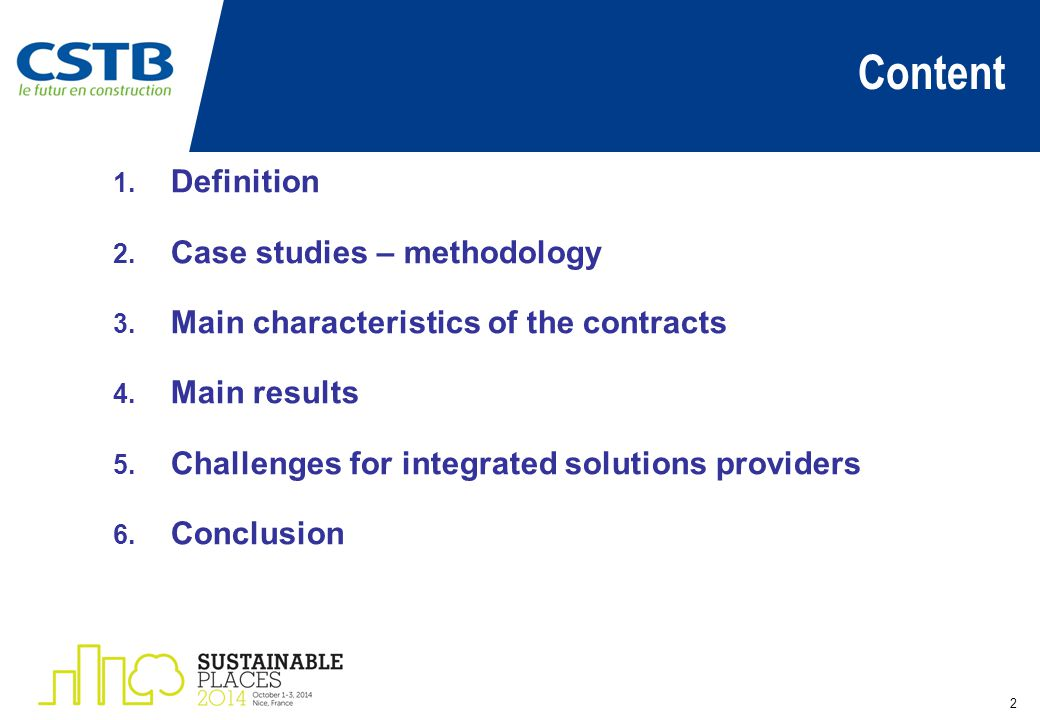 Content 2 1. Definition 2. Case studies – methodology 3. Main characteristics of the contracts 4. Main results 5. Challenges for integrated solutions