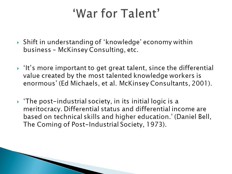  Shift in understanding of 'knowledge' economy within business – McKinsey Consulting, etc.