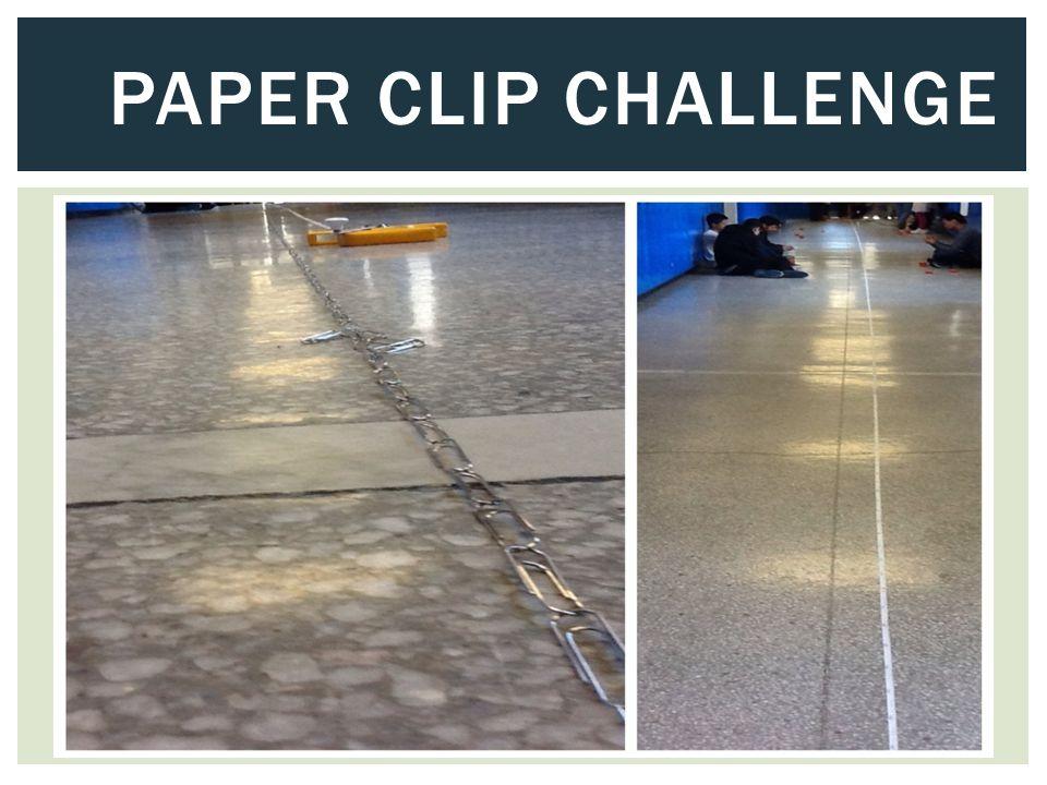 PAPER CLIP CHALLENGE
