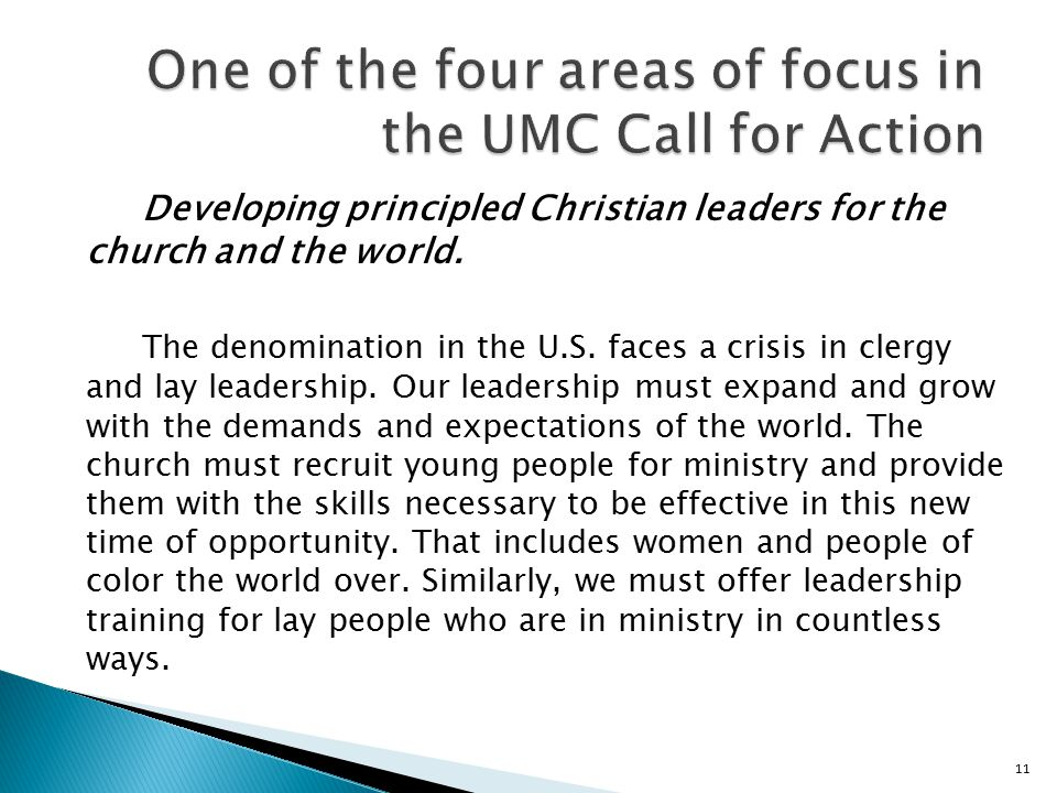 11 Developing principled Christian leaders for the church and the world.