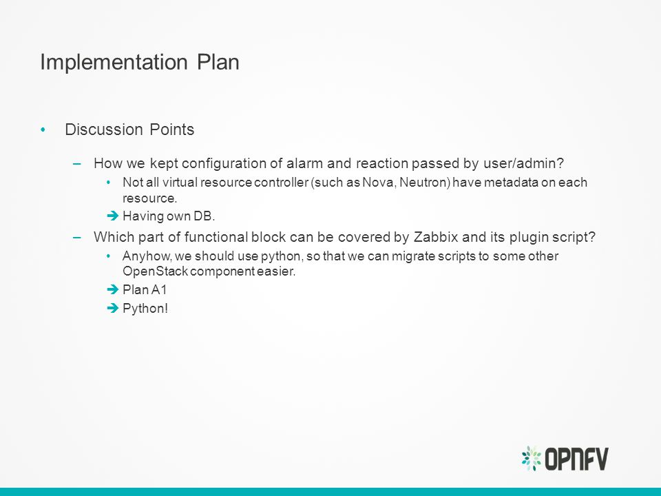 Implementation Plan Discussion Points –How we kept configuration of alarm and reaction passed by user/admin.