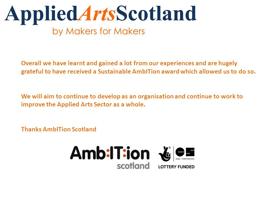 Overall we have learnt and gained a lot from our experiences and are hugely grateful to have received a Sustainable AmbITion award which allowed us to do so.