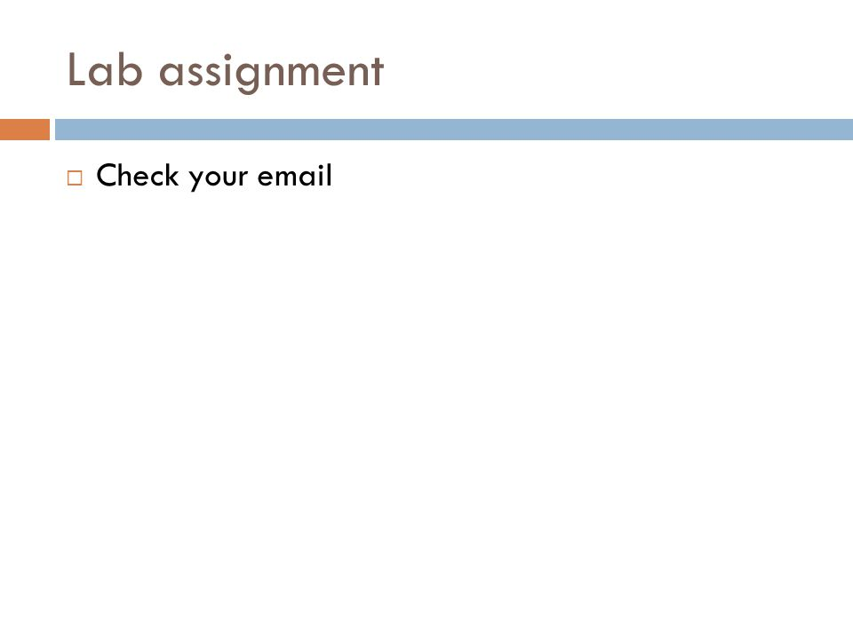 Lab assignment  Check your email