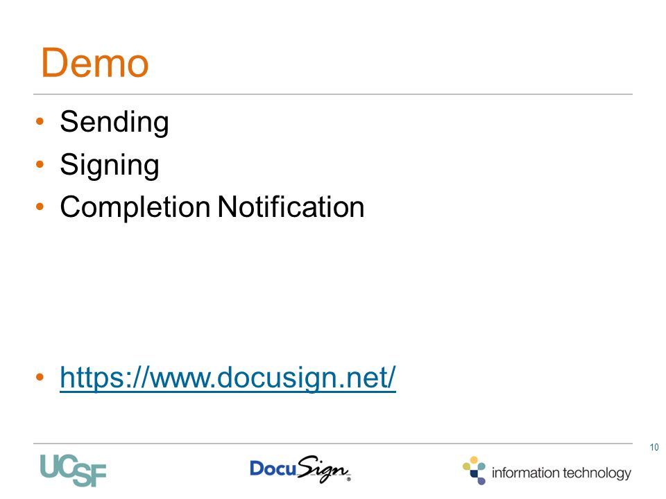 Demo Sending Signing Completion Notification https://www.docusign.net/ 10
