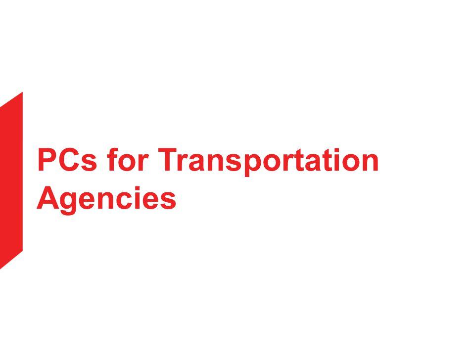PCs for Transportation Agencies