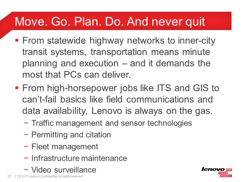 23© 2011 Lenovo Confidential. All rights reserved.