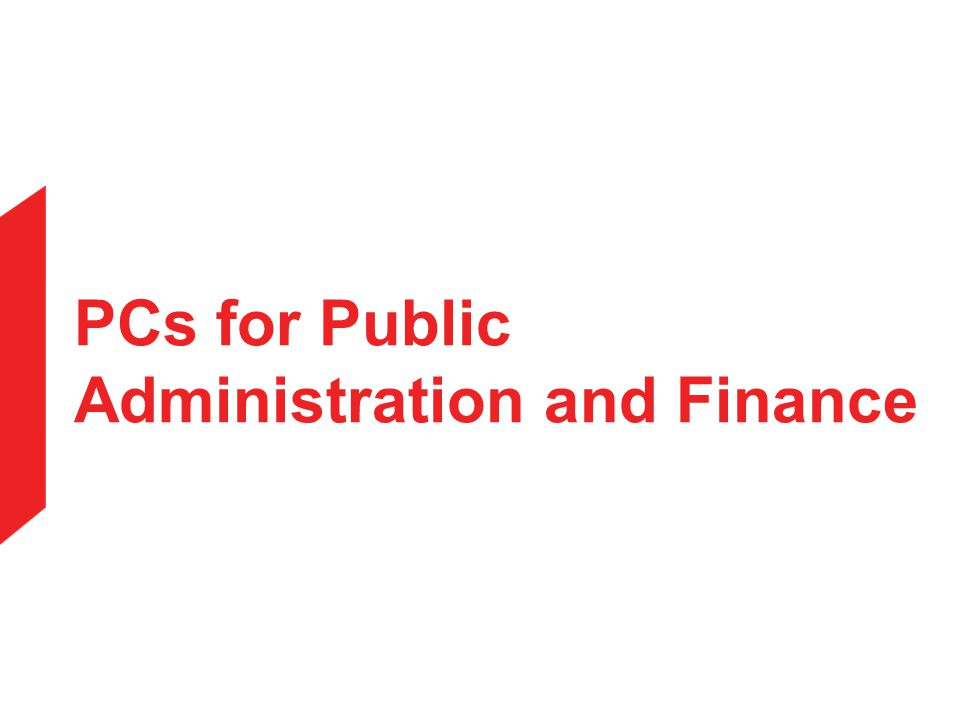 PCs for Public Administration and Finance