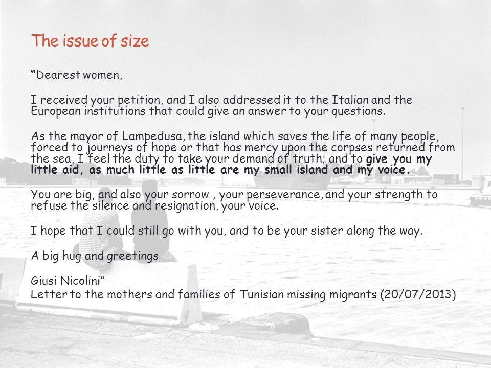 """The issue of size """"Dearest women, I received your petition, and I also addressed it to the Italian and the European institutions that could give an an"""