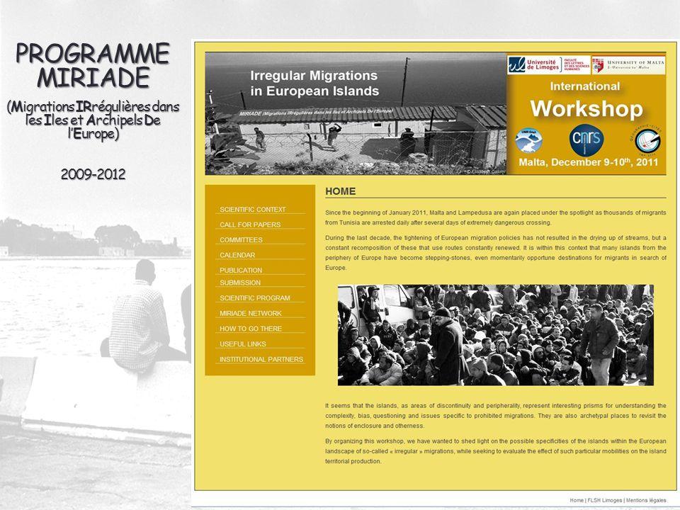 © © Elisabeth Cosimi PROGRAMME MIRIADE (Migrations IRrégulières dans les Iles et Archipels De l'Europe) 2009-2012