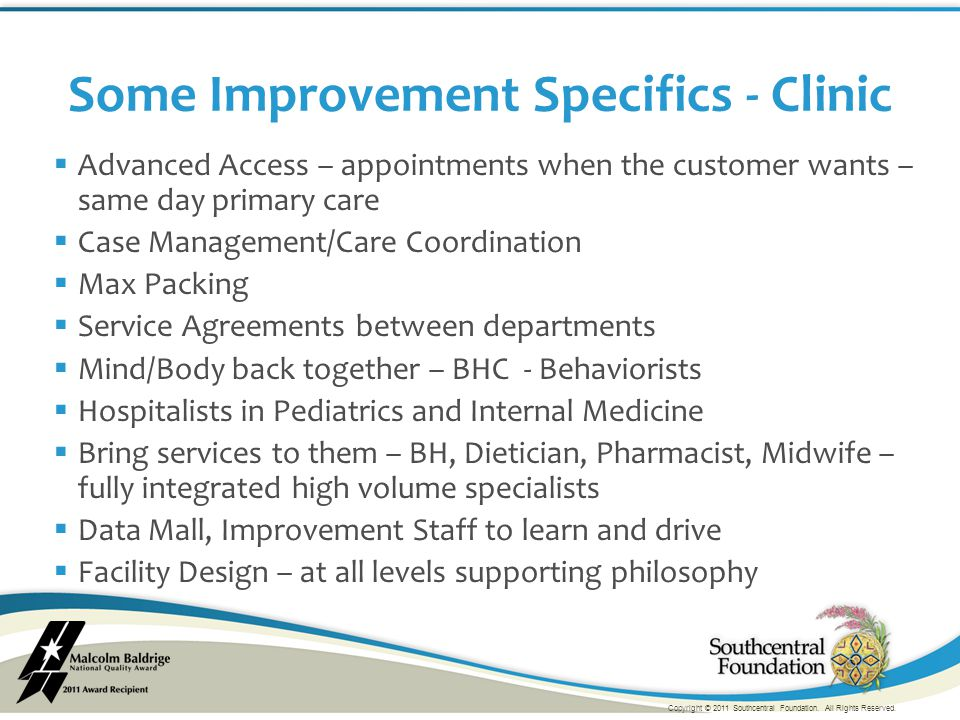  Advanced Access – appointments when the customer wants – same day primary care  Case Management/Care Coordination  Max Packing  Service Agreement