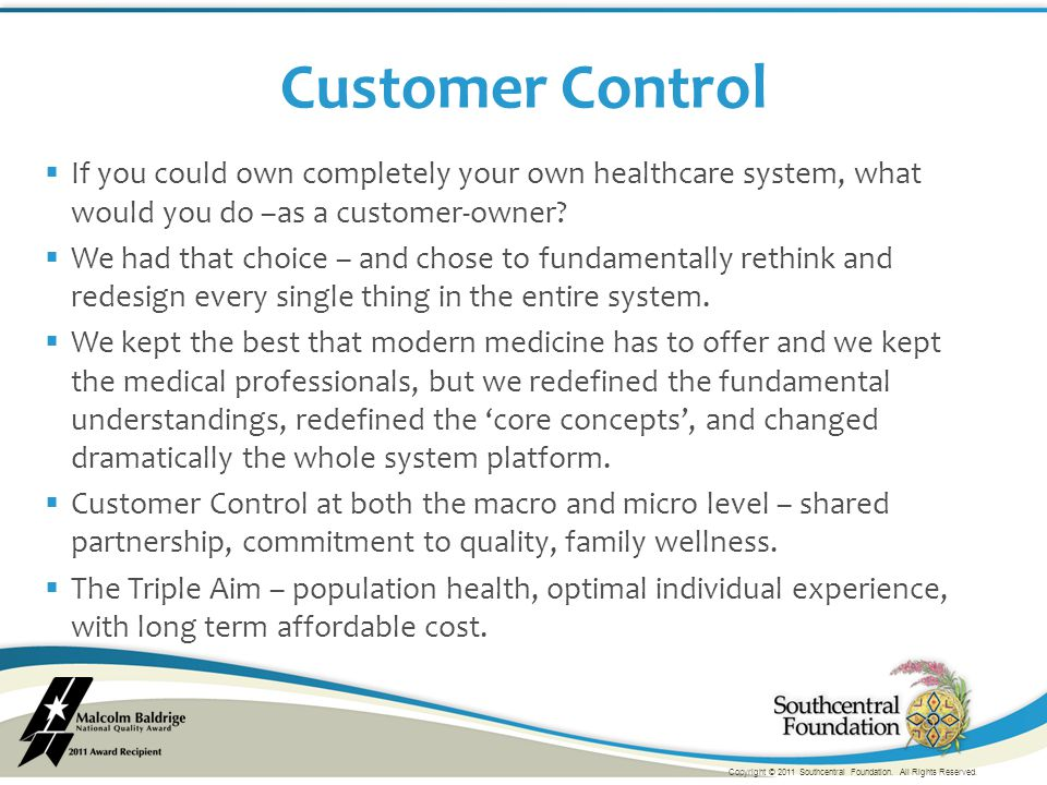  If you could own completely your own healthcare system, what would you do –as a customer-owner.