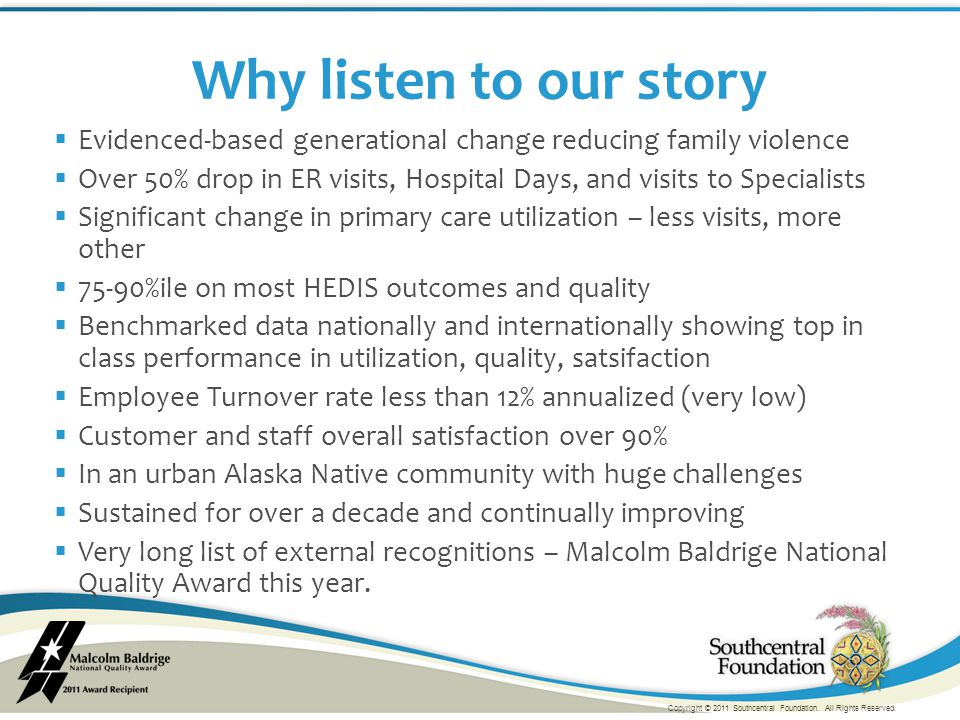  Evidenced-based generational change reducing family violence  Over 50% drop in ER visits, Hospital Days, and visits to Specialists  Significant ch
