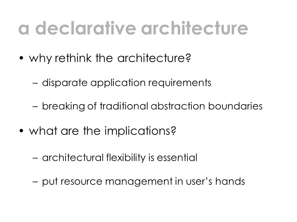 a declarative architecture why rethink the architecture.