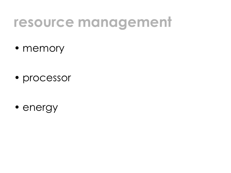 resource management memory processor energy
