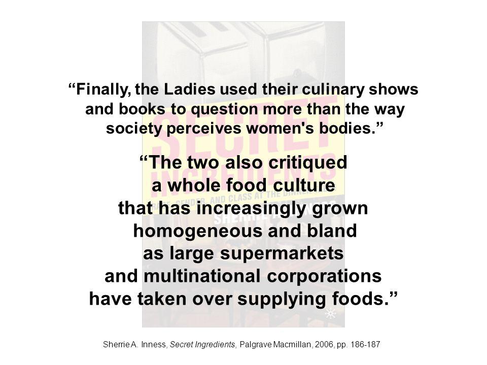 Sherrie A. Inness, Secret Ingredients, Palgrave Macmillan, 2006, pp.