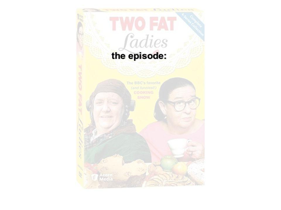 the episode:the episode: