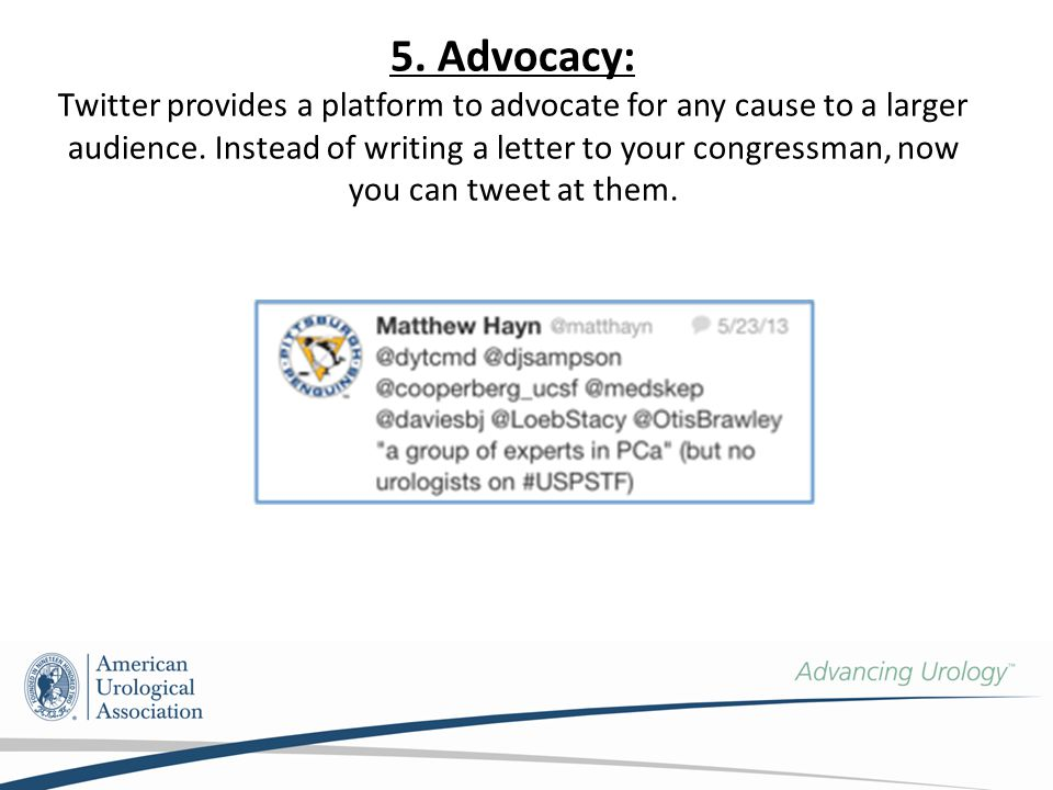 5. Advocacy: Twitter provides a platform to advocate for any cause to a larger audience.