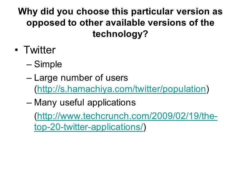 Terminology 1 Tweet –Each of your Twitter posts or updates is known as a tweet.