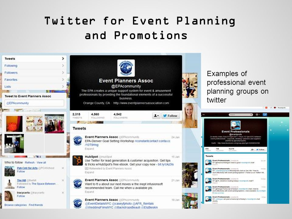 Twitter for Event Planning and Promotions Examples of professional event planning groups on twitter