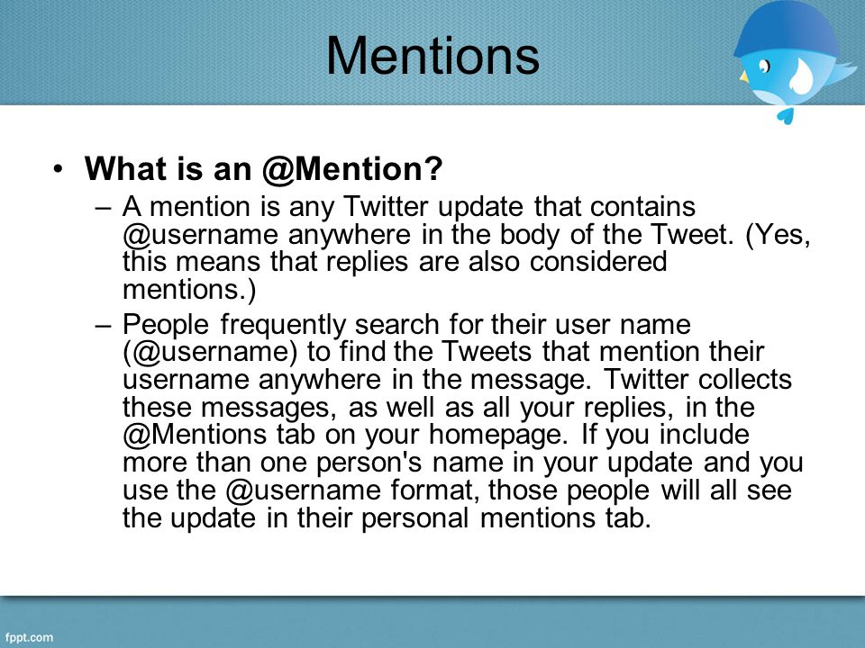 Mentions What is an @Mention.