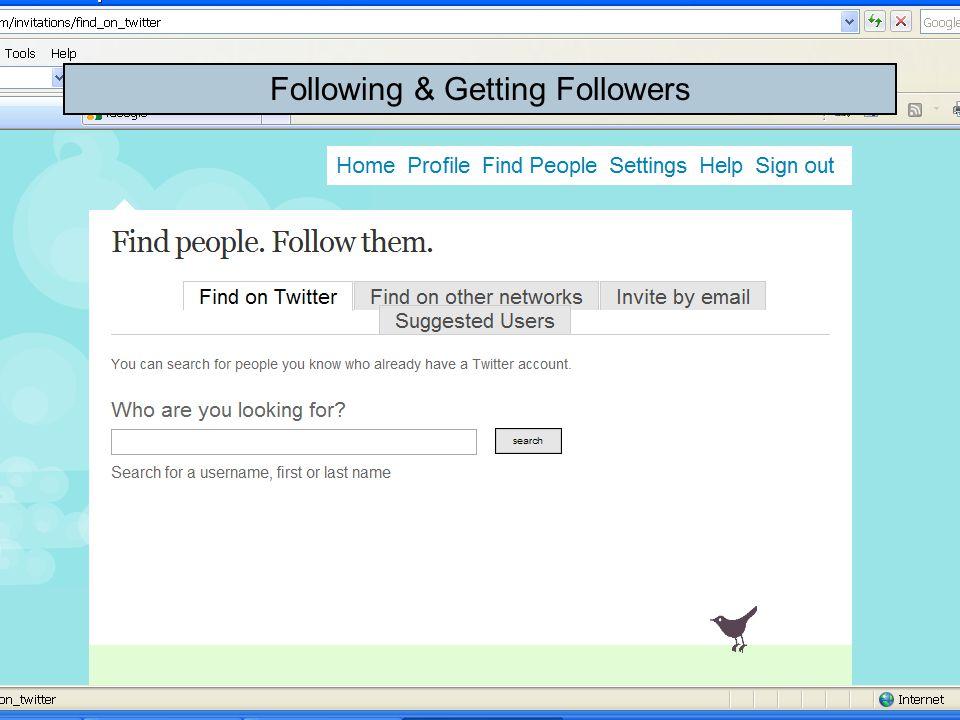Following & Getting Followers