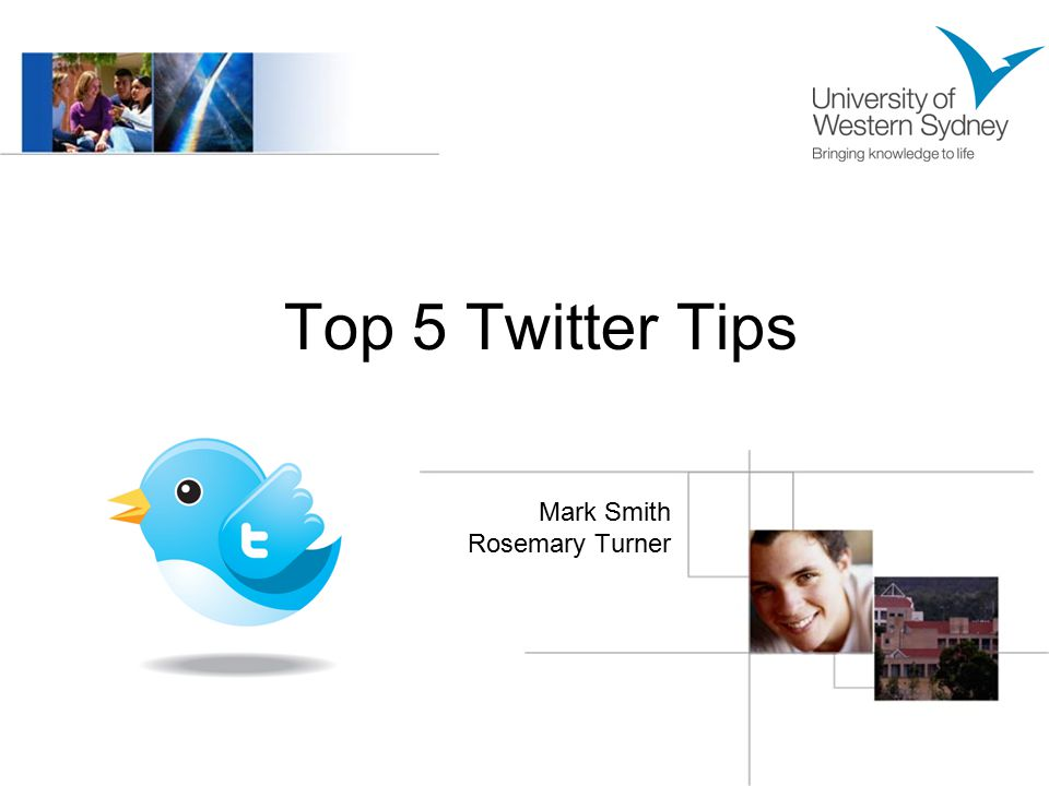 Top 5 Twitter Tips Mark Smith Rosemary Turner