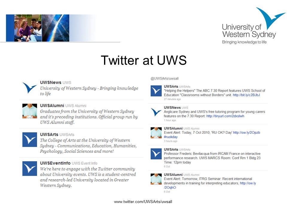 Twitter at UWS www.twitter.com/UWSArts/uwsall