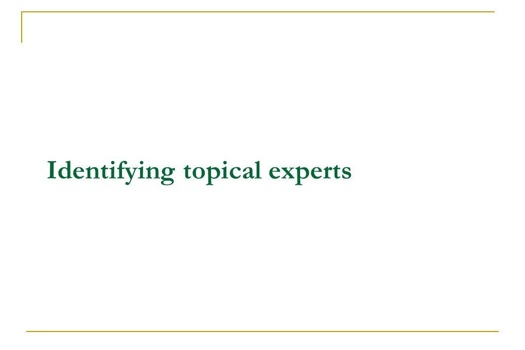 Identifying topical experts
