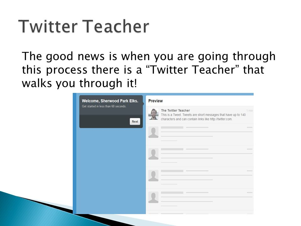 The good news is when you are going through this process there is a Twitter Teacher that walks you through it!