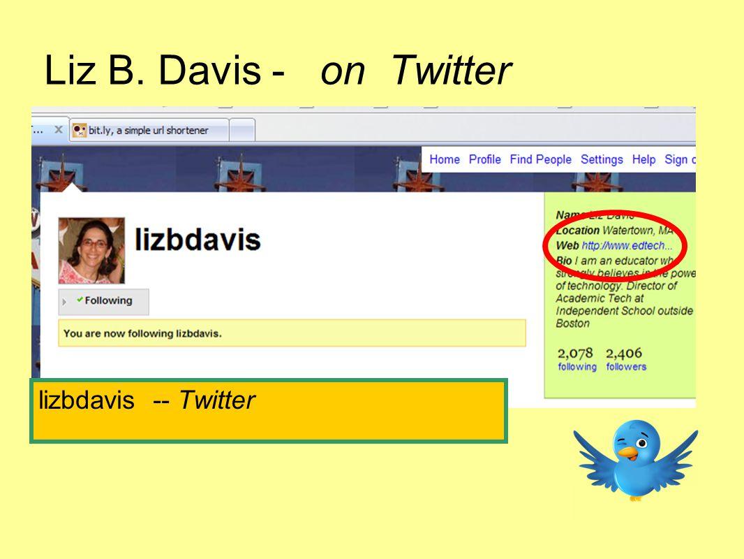 Liz B. Davis - on Twitter lizbdavis -- Twitter