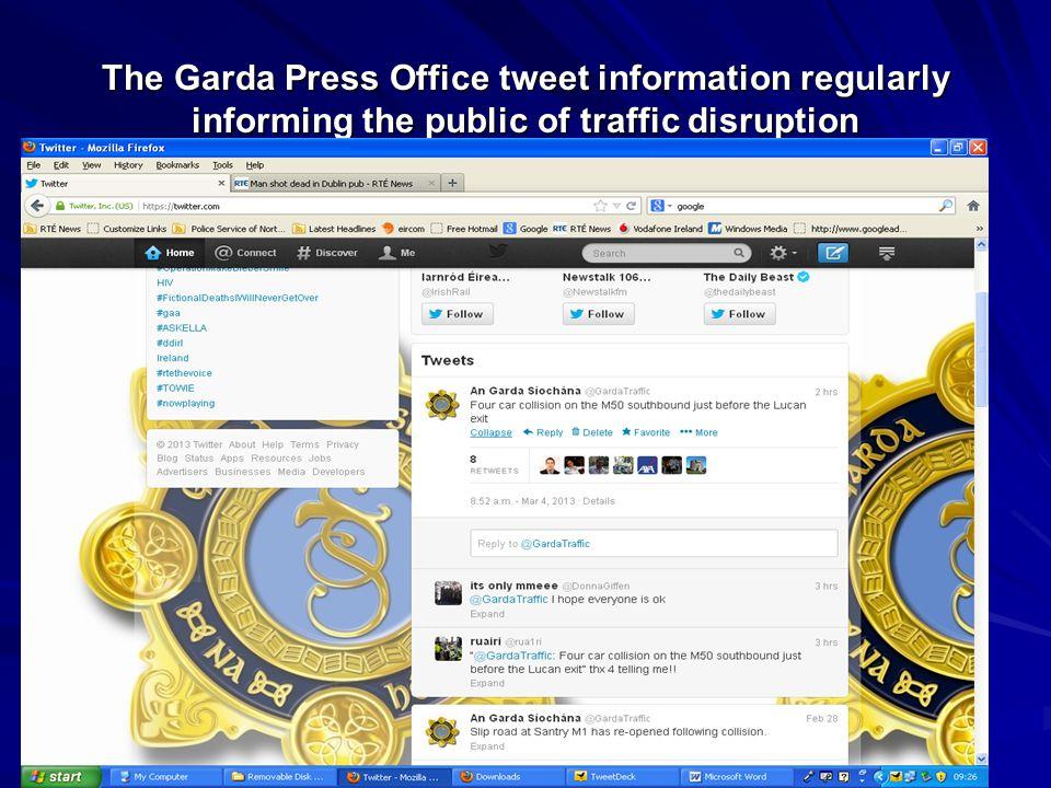 37 The Garda Press Office tweet information regularly informing the public of traffic disruption