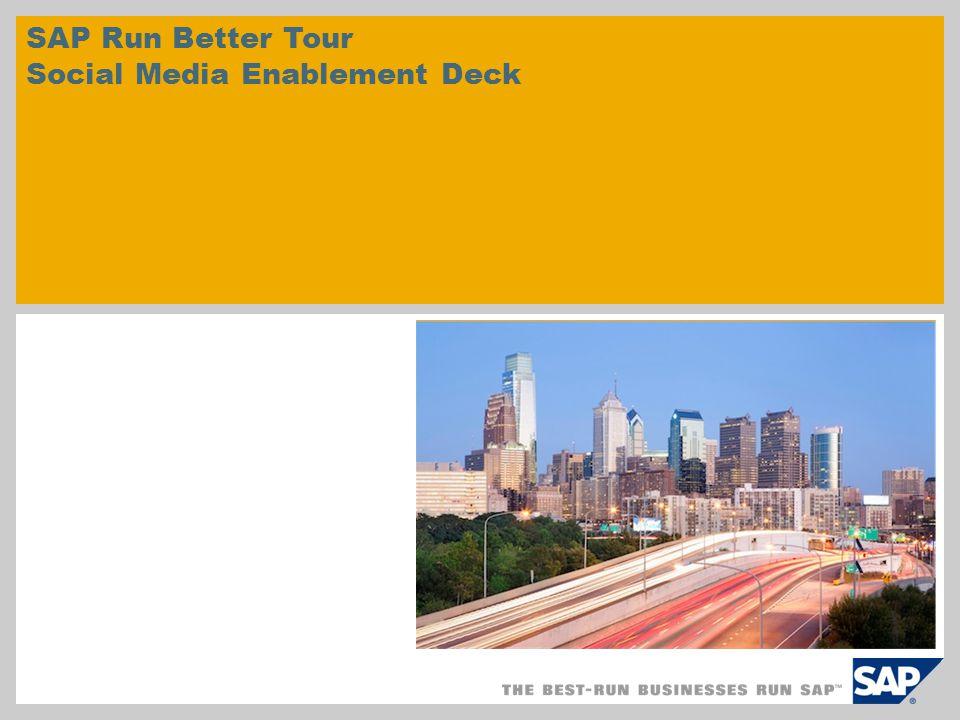 SAP Run Better Tour Social Media Enablement Deck