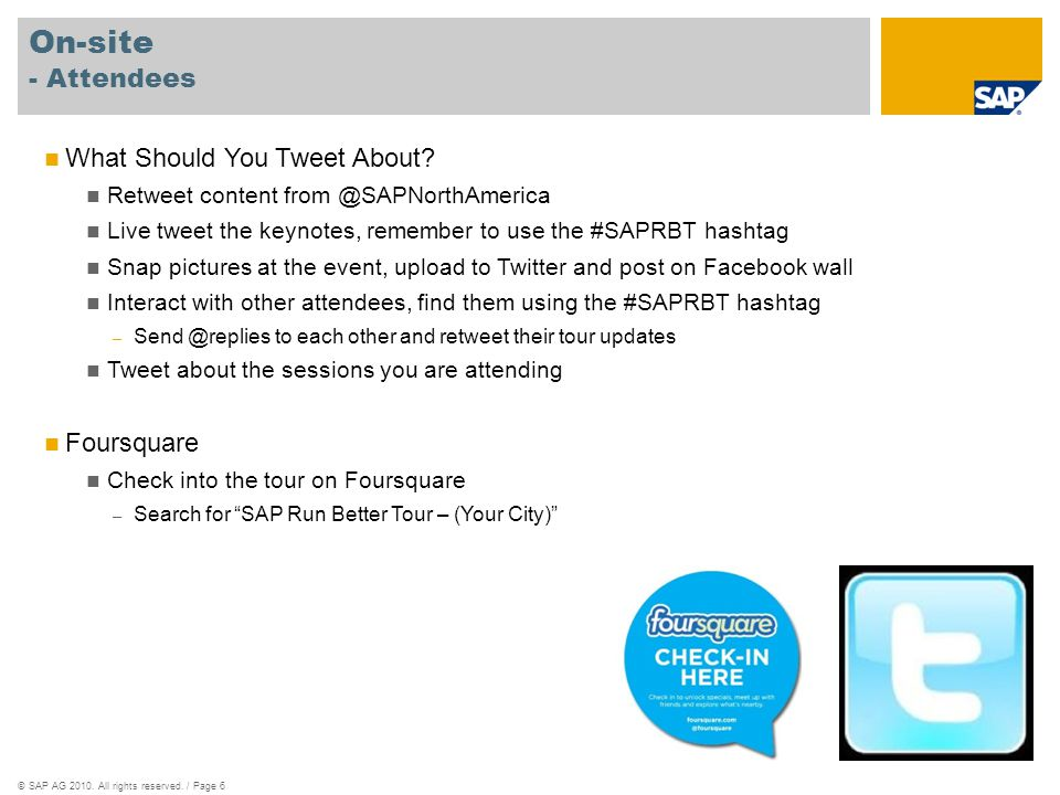 ©SAP AG 2010.All rights reserved. / Page 6 On-site - Attendees What Should You Tweet About.