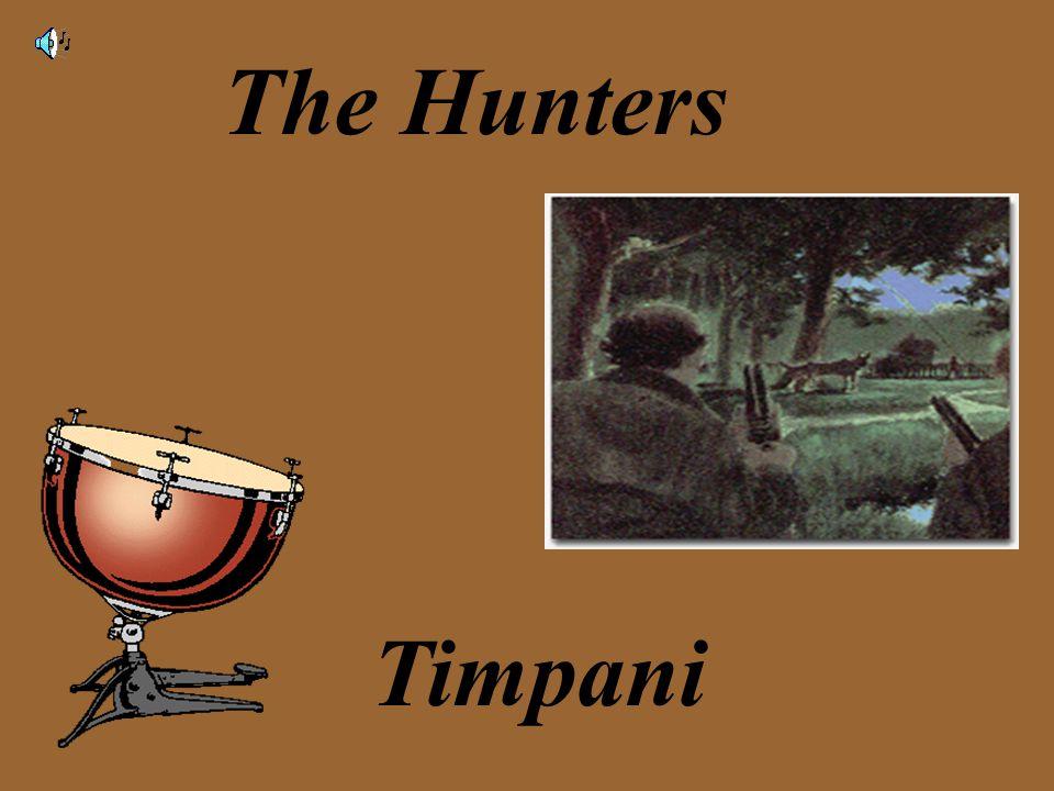 The Hunters Timpani