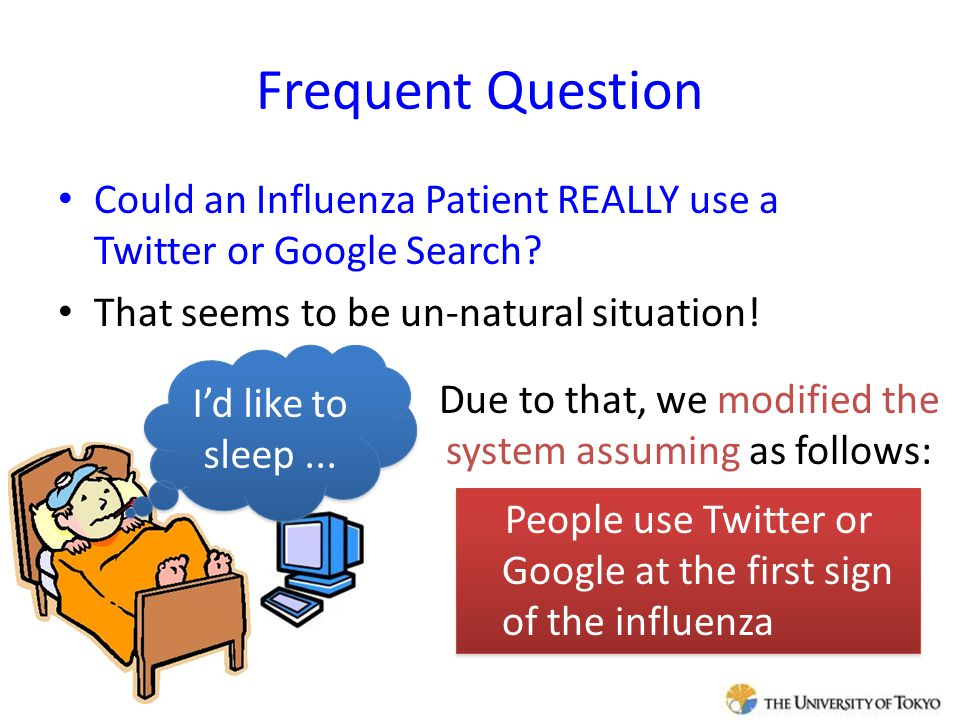 Frequent Question Could an Influenza Patient REALLY use a Twitter or Google Search.