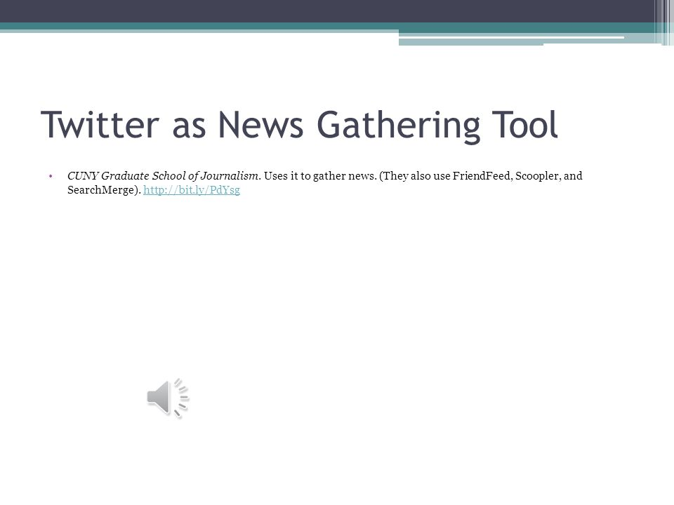 Twitter as News Gathering Tool CUNY Graduate School of Journalism.