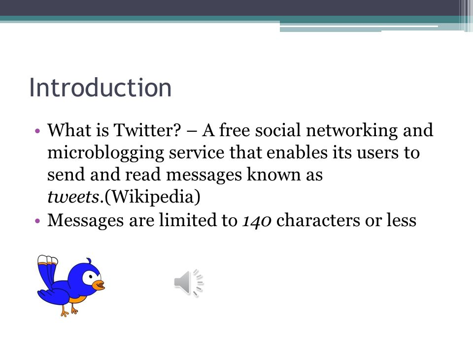Introduction What is Twitter.