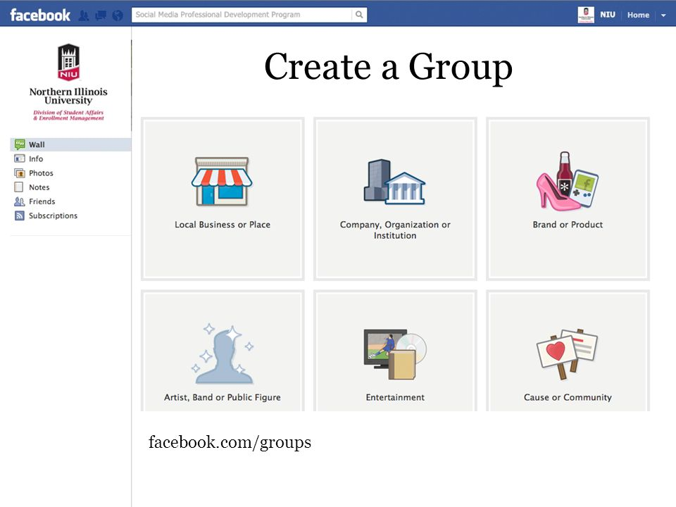 Create a Group facebook.com/groups