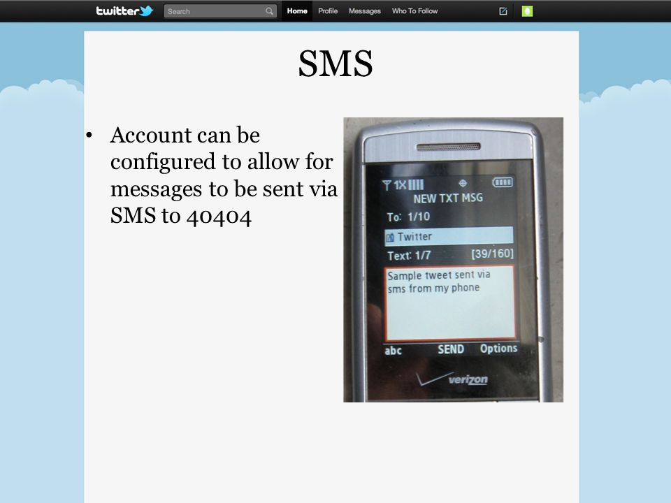 SMS Account can be configured to allow for messages to be sent via SMS to 40404