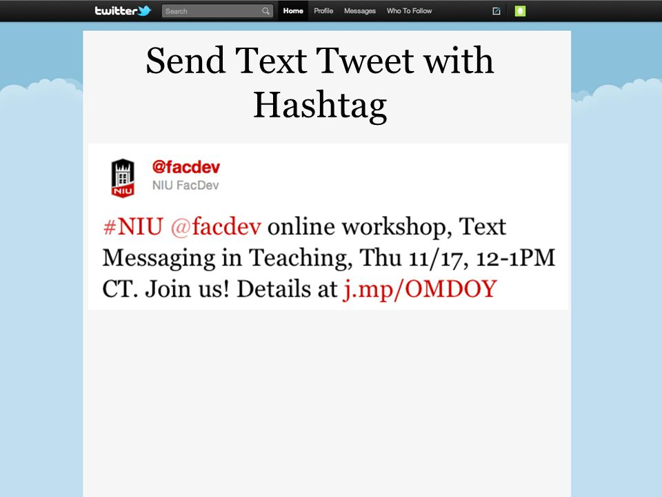 Send Text Tweet with Hashtag